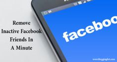 Easy way to remove inactive friends from facebook in just minutes. #Facebook #Removefriends #SocailMedia