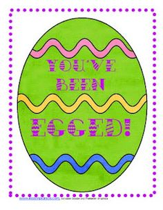Egg Your Principal or Teacher!  In a very nice and respectful way, of course!