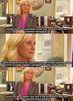 Amy Poehler doesn't smoke, but really like brownies. - Imgur (parks and rec; leslie knope)