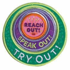 """JUNIOR: aMUSE AWARD PATCH SET $6.00 #69302 Iron-on Patch  set of three circles that join to form one 3"""" circle. With the words: """"Reach Out! Speak Out! Try Out!"""""""