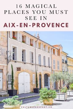 16 magical places you must see in Aix-en-Provence, France! Don't miss a visit to this charming city in the south of France this summer. Aix En Provence, Provence France, Cool Places To Visit, Places To Travel, Places To Go, Visit France, South Of France, Paris In Spring, Journey
