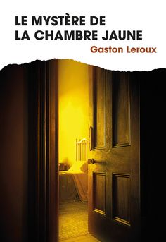 https://flic.kr/p/25dENLn | Gaston Leroux Le Mystère de la chambre jaune France Loisirs cover : dpcom.fr © Amy Weiss / Arcangel Images