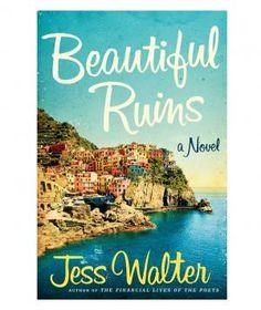 Beautiful Ruins, by Jess Walter