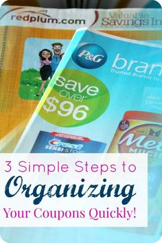 How to organize your coupons with 3 easy steps! Great Tips and Tricks for using coupons and saving money!