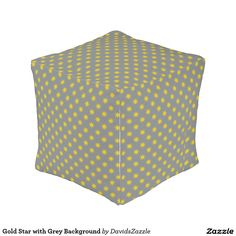 Gold Star with Grey Background Cube Pouf Available on many products! Hit the 'available on' tab near the product description to see them all! Thanks for looking!   @zazzle #art #star #pattern #shop #chic #modern #style #circle #round #square #home #decor #pillow #fun #neat #cool #buy #sale #shopping #men #women #decorate #apartment #sweet #awesome #look #couch #accent #color #black #gold #navy #purple #orange #grey #yellow #gray #classic