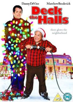 Deck the Halls...one of my favorite Christmas movies! ;)