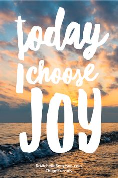 """Today, I choose joy. I choose to come to God with the faith of a child and embrace all He has to offer with awe and wonder. I choose to live life to the full. The Abundant Life Jesus spoke of in John 10:10b: """"I have come that they may have life, and have it to the full"""".  Christian inspirational quote. Bible Verse. Scripture."""