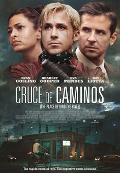Cruce de caminos - The Place Beyond the Pines