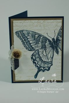 """Laura Milligan at 'I'd Rather """"Bee"""" Stampin! Crumb Cake ink on En Francais background stamp, and Midnight Muse ink on Swallowtail stamp Flower Birthday Cards, Handmade Birthday Cards, Greeting Cards Handmade, Stamping Up Cards, Rubber Stamping, Bee Cards, Butterfly Cards, Sympathy Cards, Butterflies"""