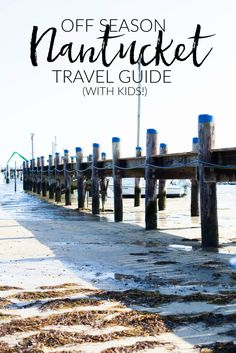 An off-season Nantucket travel guide with kids including places to stay, eat, and what to do during the quiet season on the island! | New England Travel | Nantucket Fall Travel Tips | Tips for Visiting Nantucket || Lauren McBride