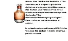 Rede Natura Espaco Resek: Natura Una Deo Parfum Feminino - 75ml