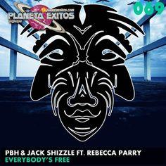 PBH Jack Shizzle Ft. Rebecca Parry - Everybodys Free (Original Mix)