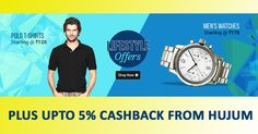 Lifestyle Offers: Polo T-Shirt @ Rs. 120 & Men's Watches @ Rs. 175 Plus Upto 5% Cashback from Hujum.com #ShopcluesCoupons #ShopcluesCashback #PoloTshirt #MenWatches