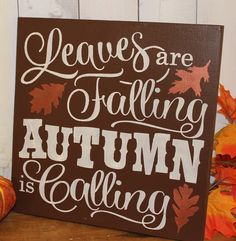 FALL Sign/Leaves are Falling Autumn is Calling/Subway Style/Autumn/Typography/Fall Decoration/Wood Sign/Hand painted/Brown/Bronze/Wood Sign by TheGingerbreadShoppe on Etsy https://www.etsy.com/listing/199827072/fall-signleaves-are-falling-autumn-is