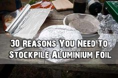 30 Reasons You Need To Stockpile Aluminium Foil - SHTF Preparedness