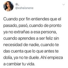 Es hermoso cuando al fin, despues de todo... ya te sentis 100% bien❤ Caption Quotes, Fact Quotes, True Quotes, Funny Quotes, Family Hurt Quotes, Ex Amor, Some Good Quotes, Good Instagram Captions, Tumblr Love