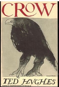Crow: From the life and songs of the crow by Ted Hughes, Leonard Baskin Illustration. I'm normally not a big poetry guy, but this collection is amazing. Leonard Baskin, Crow Movie, Quoth The Raven, Crow Art, Book Of Poems, Jackdaw, Crows Ravens, Literature Books, Book Cover Art