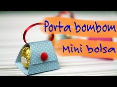 Como fazer um porta bombom modelo mini bolsa - YouTube