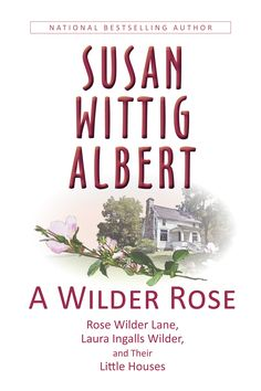 The true story of the writing of the Little House books, based on the diaries and journals of Rose Wilder Lane. (You'll be surprised.) Coming in October 2013