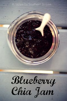 Southern In-Law: Recipe: Blueberry Chia Jam--to try if I have some leftover blueberries from jam I can can.