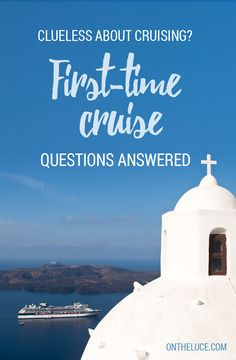 Clueless about cruising? First-time cruise questions answered