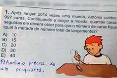 Esta, que fez uma sugestão bem razoável sobre o problema de Antônio. | 12 crianças que foram sinceras demais nas respostas que deram