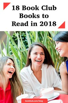 Top new book club books for women to read in 2018. #bookclub #readinglist #books