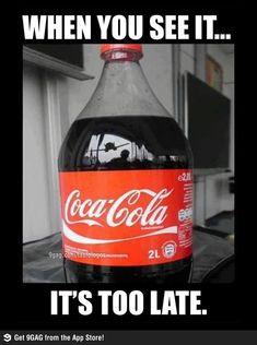 Coke... oh my goshhh