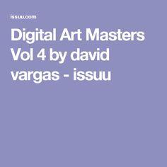 Digital Art Masters Vol 4 by david vargas - issuu