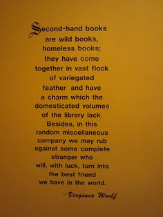 Virginia Woolf, on secondhand books. Love.