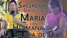 LA Virgen María y Dialogo con Hermana Esperada de la iglesia de Dios - P...