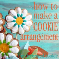 The Decorated Cookie - Tutorial for making cookie arrangement Cookie bouquet tutorial: Step-by-step instructions to arrange decorated cookies on a stick in a container. Cookie Bouquet, Flower Cookies, Candy Bouquet, Iced Cookies, Royal Icing Cookies, Sugar Cookies, Cookie Icing, Shortbread Cookies, Cookie Dough