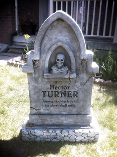 Tombstone I made in honour of the tombstone master, Hector Turner. http://www.hectorturner.com/halloween/