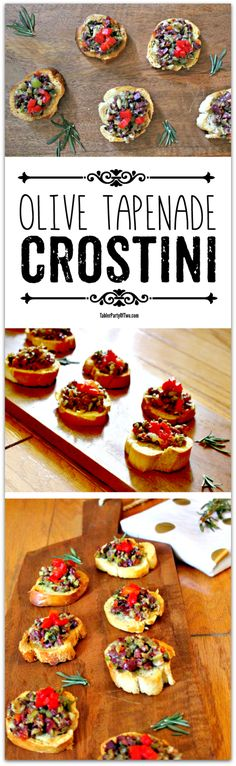 Olive Tapenade Crostini... super easy to make and really tasty! If you love olives like me, this is the recipe for you!