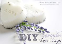 Homemade Valentine's Day Gift Idea - Heart Shaped Lavender Love Soaps DIY