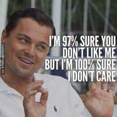 Correct  I do not care