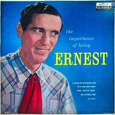 Ernest Tubb, The Importance Of Being Ernest LP.