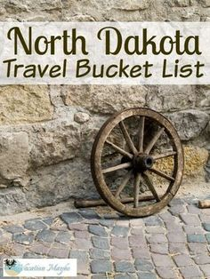 My North Dakota Bucket List! Ever think about heading to North Dakota? Find out what you absolutely should do in the Rough Rider State. @Northdakota