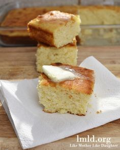 Corn Bread | 2/3 cup butter 2/3 C sugar, 3 eggs, 1 2/3 C milk, 2 1/3 C flour, 1 C corn meal, 4 tsp baking powder 1 tsp salt  1. Preheat oven to 400 degrees. 7. Place in oven and bake for about 25 minutes.