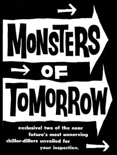 Monster of tomorrow