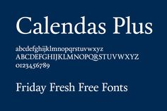 Calendas Plus font. http://www.calendasplus.com/