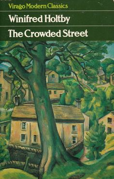The Crowded Street (Virago Modern Classics): Book by Winifred Holtby Books To Buy, I Love Books, Good Books, Books To Read, Cheap Used Books, Used Books Online, Winifred Holtby, Writers And Poets, Book Cover Art