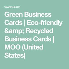 Green Business Cards | Eco-friendly & Recycled Business Cards | MOO (United States)