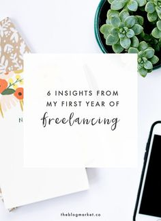 6 Insights From My First Year of Freelancing