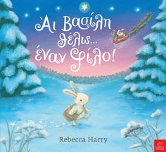 Children's Book - Snow Bunny's Christmas Wish by Rebecca Harry Childrens Christmas, Christmas Books, A Christmas Story, Christmas Wishes, Christmas Presents, Christmas Eve, Childrens Books, Christmas Ornaments, Snow Bunnies