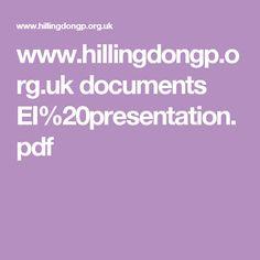 www.hillingdongp.org.uk documents EI%20presentation.pdf
