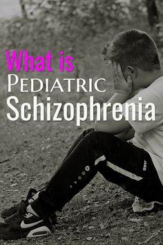 Mental Health - Pediatric Schizophrenia