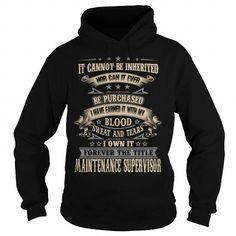 MAINTENANCE SUPERVISOR T Shirts, Hoodies. Check price ==► https://www.sunfrog.com/LifeStyle/MAINTENANCE-SUPERVISOR-93711493-Black-Hoodie.html?41382 $38.99