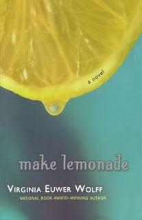 Wickedjr89's Book Blog: Make Lemonade by Virginia Euwer Wolff Book Review