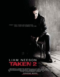 Taken 2. i have seen this one but not the first one. Loved this movie!